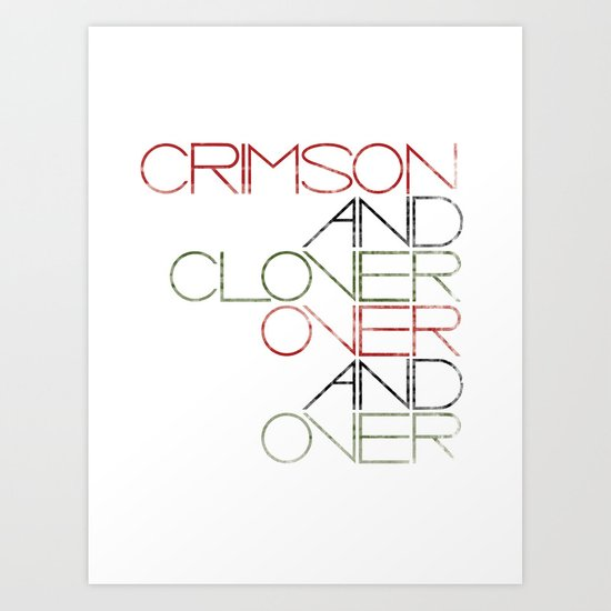 Crimson and Clover Over and Over Art Print