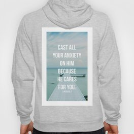 Cast All Your Anxiety On Him, Because He Cares For You - 1 Peter 5:7 - Bible Quote - Inspirational Q Hoody