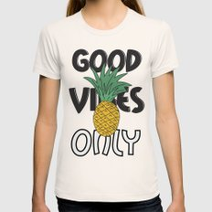 GOOD VIBES ONLY SMALL Womens Fitted Tee Natural