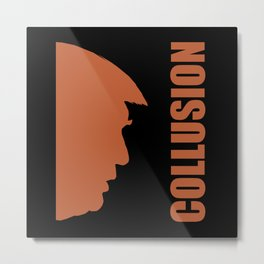 Donald Trump Collusion Political Commentary Meme Metal Print