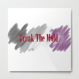 Break The Mold - Ace Pride Metal Print