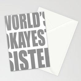 Worlds Okayest Sister Stationery Cards