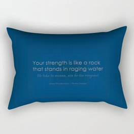 Your Strength is Like a Rock that Stands in Raging Water - Maori Wisdom - Blue Rectangular Pillow