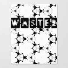 WASTEDTIME Canvas Print