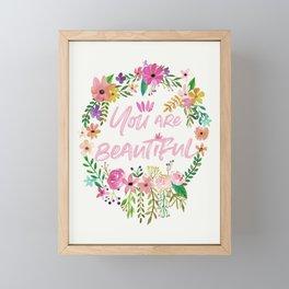You are Beautiful Framed Mini Art Print