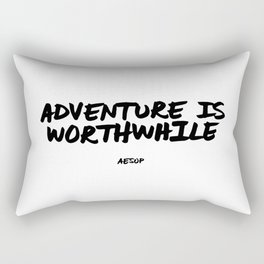 'Adventure is Worthwhile' Aesop Quote Hand Letter Type Word Black & White Rectangular Pillow