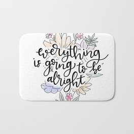 Everything is going to be alright Bath Mat