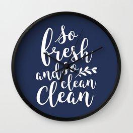 so fresh so clean clean / navy Wall Clock