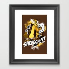 You Ain't A Lambda? SHEEESH!!! Framed Art Print