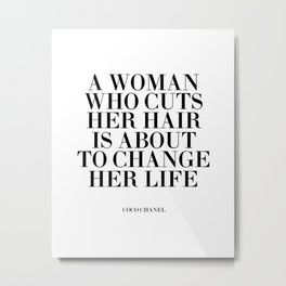Quote,Inspirational Quote,Motivational Poster,Salon Decor,Fashion Print,Fashionista,Typography Metal Print