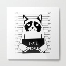 I Hate People Cat Metal Print
