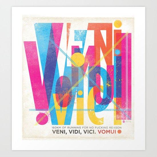 Veni, Vidi, Vici. Vomui. Art Print