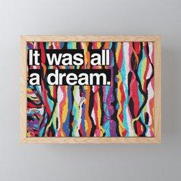 """It Was All A Dream"" Biggie Smalls Inspired Hip Hop Design Framed Mini Art Print"
