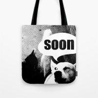 meme Tote Bags featuring Dog meme: soon by Capadochio