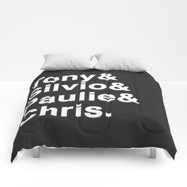 Tony & Silvio & Paulie & Chris. Comforters