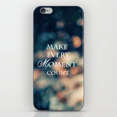 Make Every Moment Count iPhone & iPod Skin