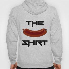 The Wurst Shirt Hoody