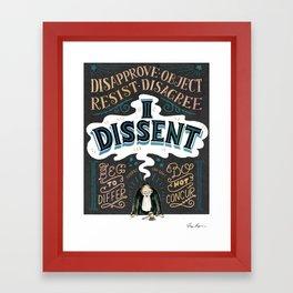 I Dissent: Lettering Framed Art Print