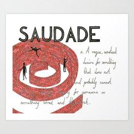 Saudade Art Print