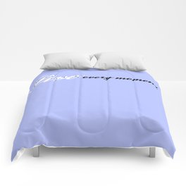 Live Every Moment (Light Blue) Comforters