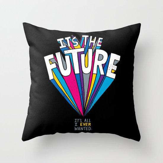 The Future Throw Pillow