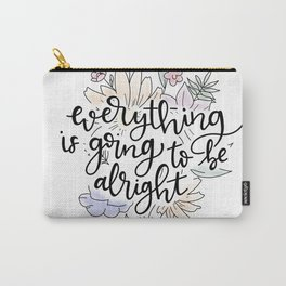 Everything is going to be alright Carry-All Pouch