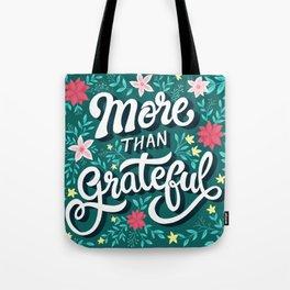 More than Grateful Tote Bag