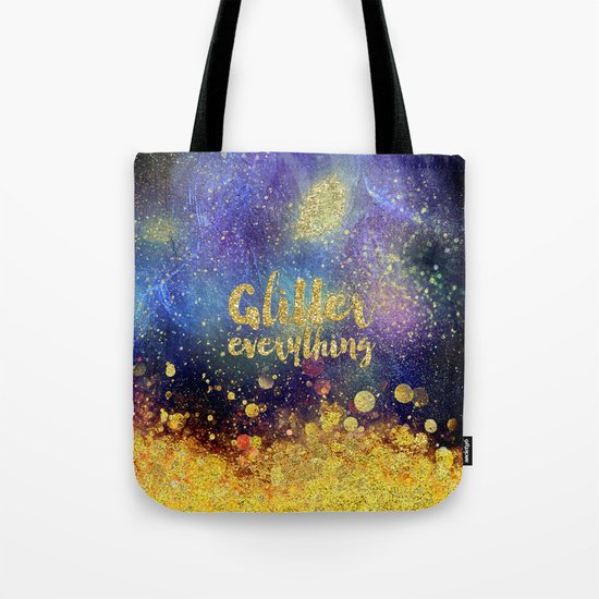 Glitter everything- Girly Gold Glitter effect Space Typography Tote Bag