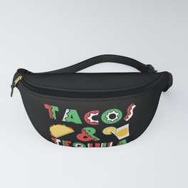 Tacos And Tequila Funny Drinking Mexican Food design Fanny Pack