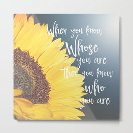 Sunflower with Faith Quote Typography Metal Print