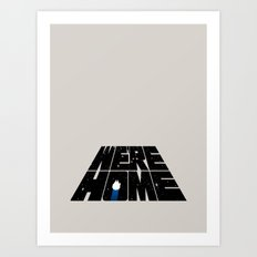 We're Home Art Print