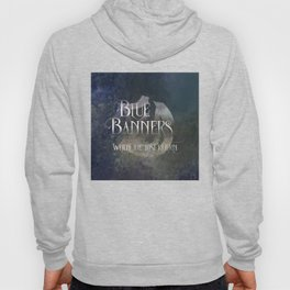 BLUE BANNERS when the lost return. Shadowhunter Children's Rhyme. Hoody
