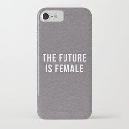 Future Is Female Quote iPhone Case
