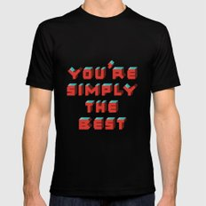 You're Simply The Best MEDIUM Mens Fitted Tee Black