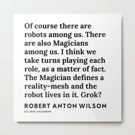 20    | 200218 | Robert Anton Wilson Quotes | Metal Print