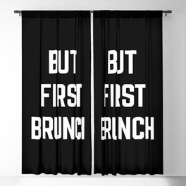 But First Brunch Funny Quote Blackout Curtain