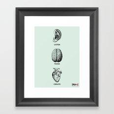 Listen Think Create Framed Art Print