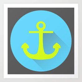 Drop The Anchor Art Print