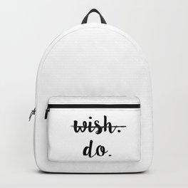 WISH, DO Backpack