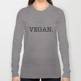 VEGAN. Long Sleeve T-shirt