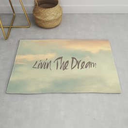 Livin The Dream Rug