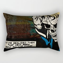 Dead All the While Rectangular Pillow