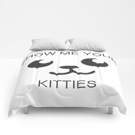 Show Me Your Tities Comforters