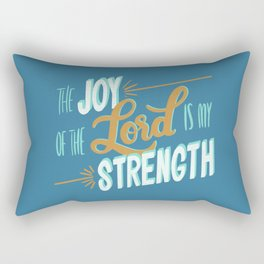Nehemiah 8:10 - The Joy of the Lord is my strength Rectangular Pillow