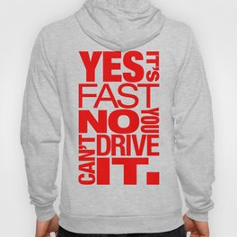 Yes it's fast No you can't drive it v5 HQvector Hoody
