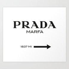 PradaMarfa sign Art Print