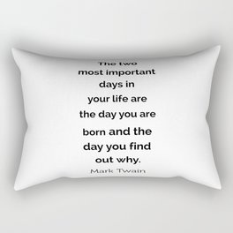 The two most important days in your life ... Rectangular Pillow