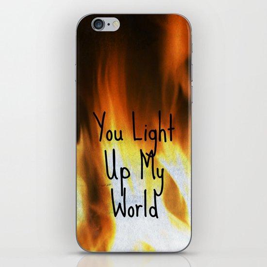 You Light Up My World iPhone & iPod Skin