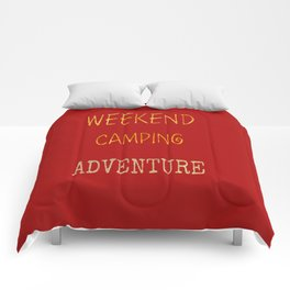 Camping On The Weekends Art Print Comforters
