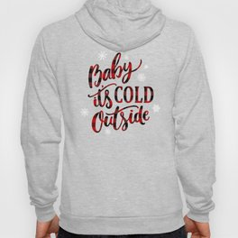 Baby It's Cold Red Buffalo Plaid Hoody